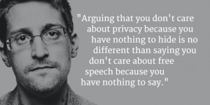 Snowden nothing to hide blockquote
